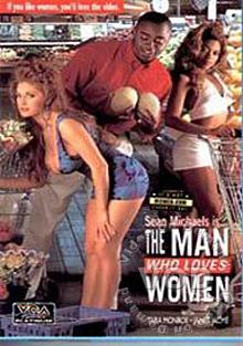 The Man Who Loves Women