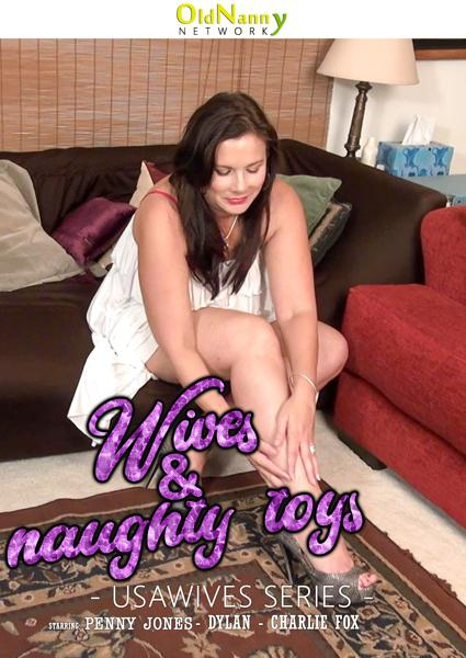Wives & Naughty Toys